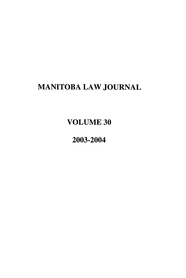 handle is hein.journals/manitob30 and id is 1 raw text is: MANITOBA LAW JOURNAL