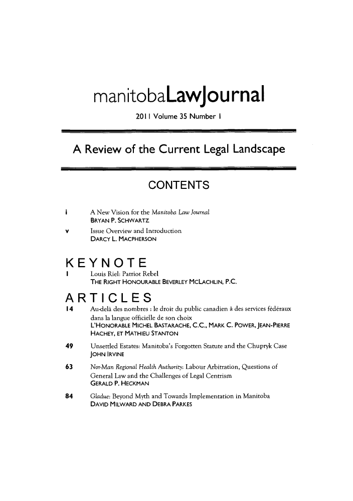 handle is hein.journals/manitob35 and id is 1 raw text is: manitobaLawjournal