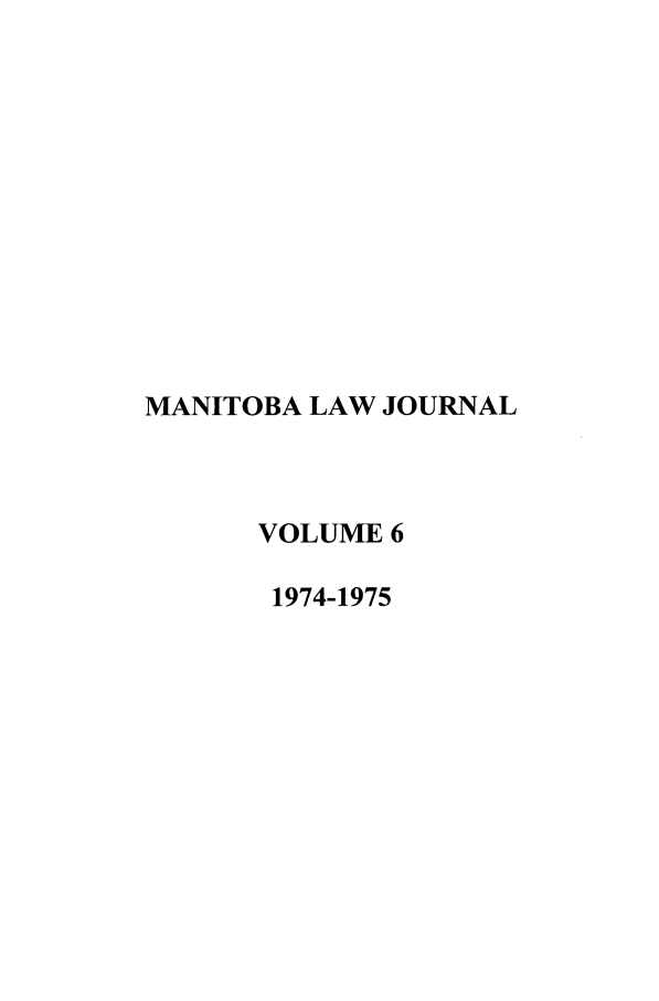handle is hein.journals/manitob6 and id is 1 raw text is: MANITOBA LAW JOURNAL