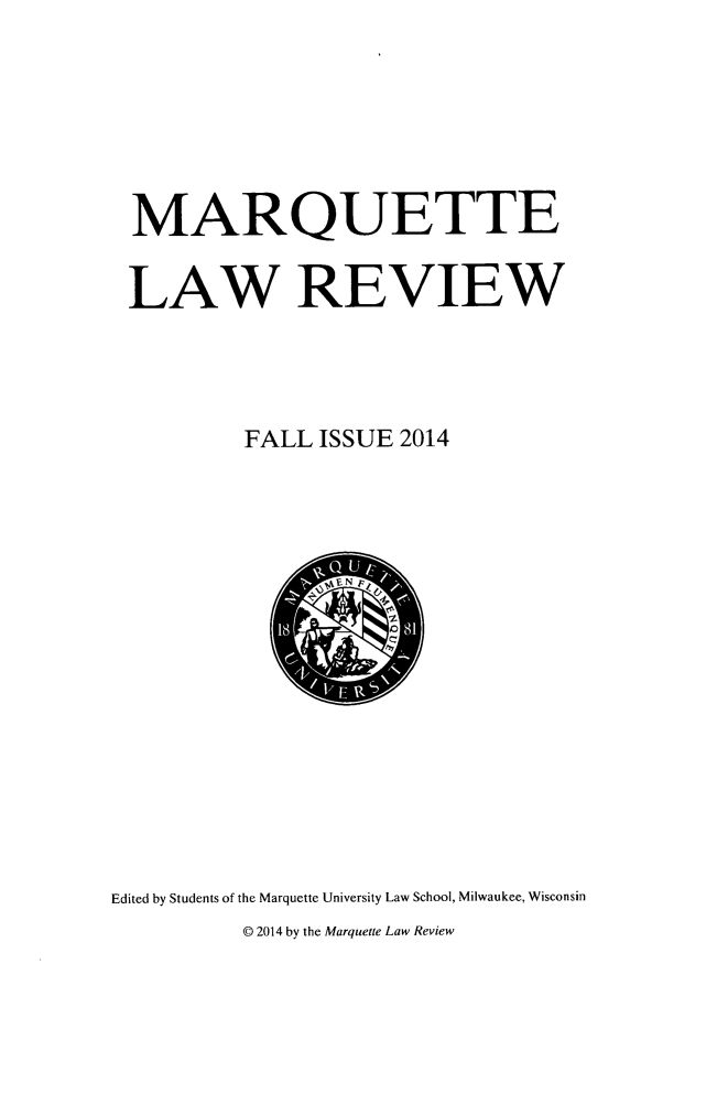handle is hein.journals/marqlr98 and id is 1 raw text is: MARQUETTE