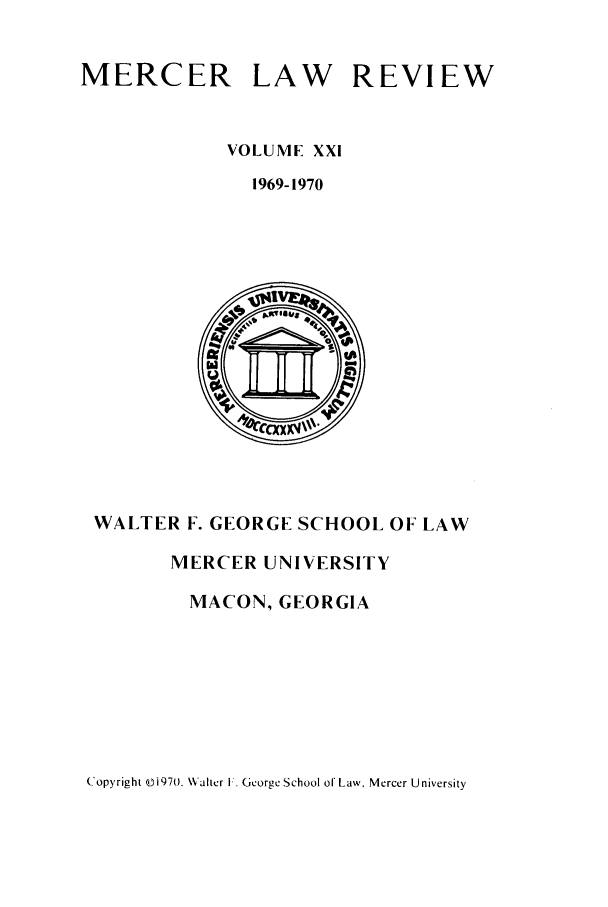 handle is hein.journals/mercer21 and id is 1 raw text is: MERCER