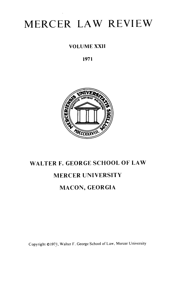 handle is hein.journals/mercer22 and id is 1 raw text is: MERCER