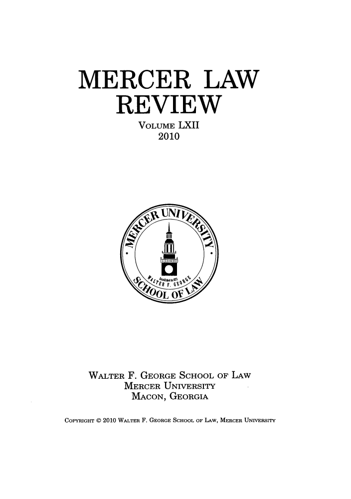 handle is hein.journals/mercer62 and id is 1 raw text is: MERCER LAW