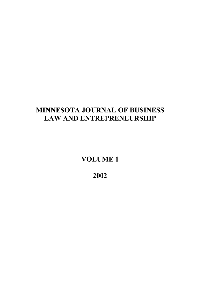 handle is hein.journals/minjbule1 and id is 1 raw text is: MINNESOTA JOURNAL OF BUSINESS