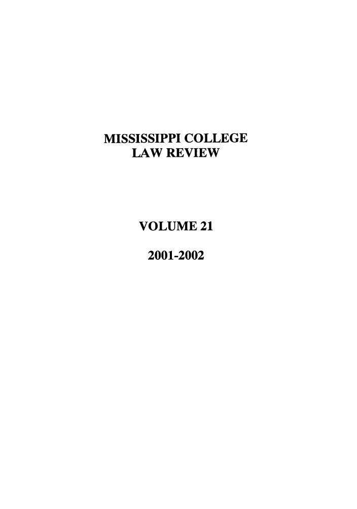 handle is hein.journals/miscollr21 and id is 1 raw text is: MISSISSIPPI COLLEGE