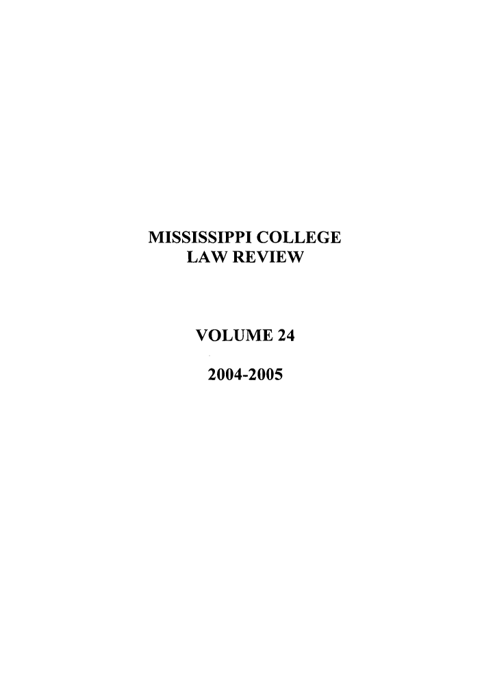 handle is hein.journals/miscollr24 and id is 1 raw text is: MISSISSIPPI COLLEGE