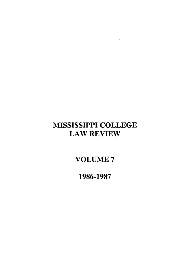 handle is hein.journals/miscollr7 and id is 1 raw text is: MISSISSIPPI COLLEGE