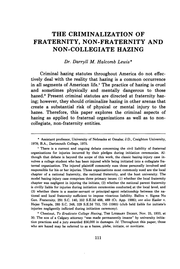handle is hein.journals/mislj61 and id is 127 raw text is: THE CRIMINALIZATION OF