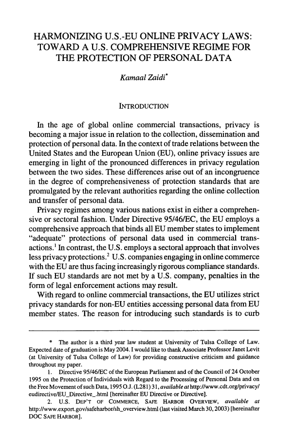 handle is hein.journals/mistjintl12 and id is 175 raw text is: HARMONIZING U.S.-EU ONLINE PRIVACY LAWS: