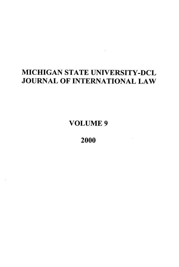 handle is hein.journals/mistjintl9 and id is 1 raw text is: MICHIGAN STATE UNIVERSITY-DCL