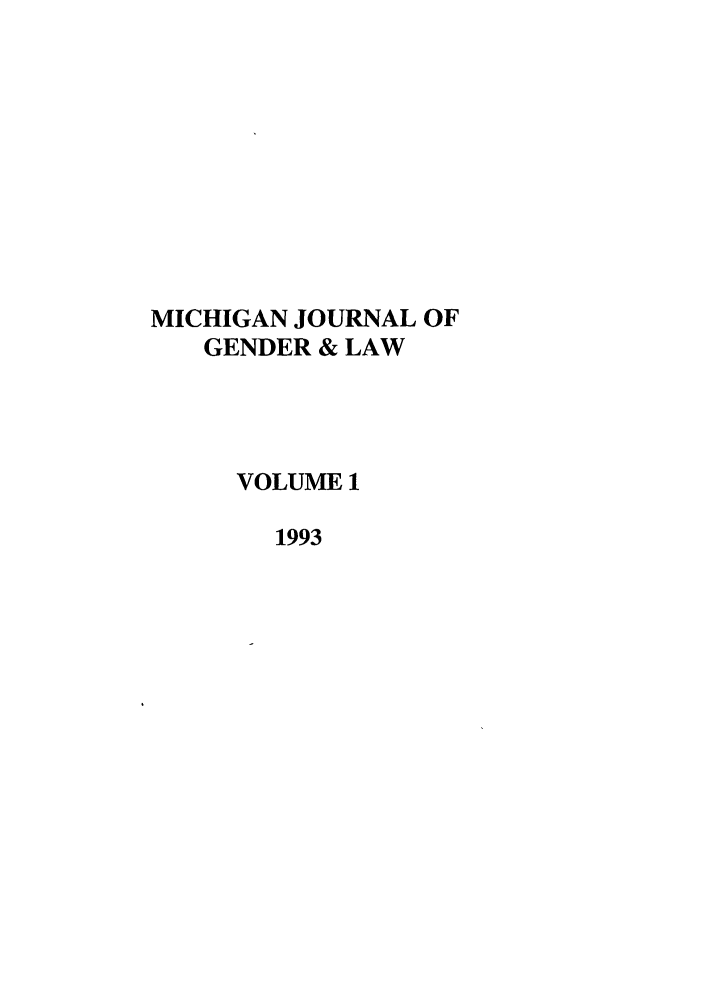 handle is hein.journals/mjgl1 and id is 1 raw text is: MICHIGAN JOURNAL OF