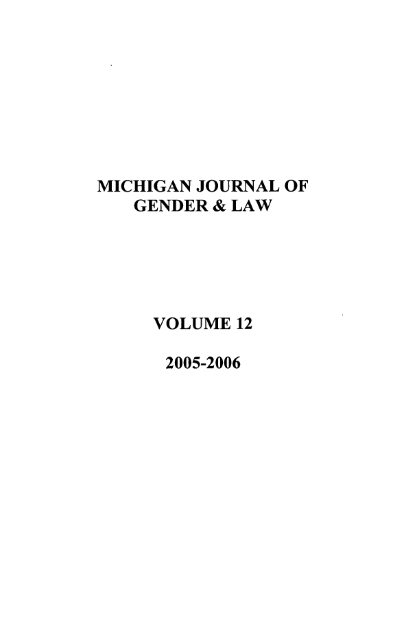 handle is hein.journals/mjgl12 and id is 1 raw text is: MICHIGAN JOURNAL OF
