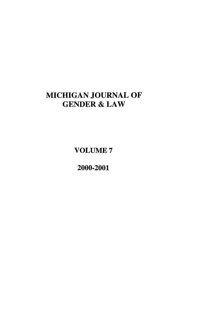 handle is hein.journals/mjgl7 and id is 1 raw text is: MICHIGAN JOURNAL OF