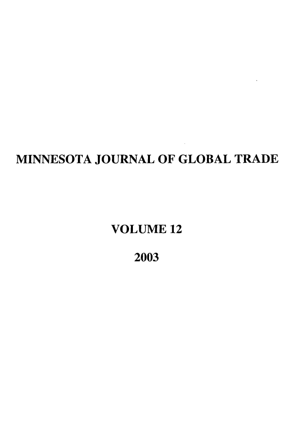 handle is hein.journals/mjgt12 and id is 1 raw text is: MINNESOTA JOURNAL OF GLOBAL TRADE
