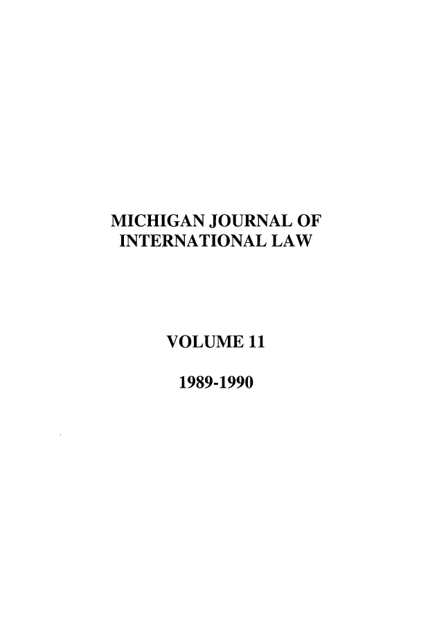 handle is hein.journals/mjil11 and id is 1 raw text is: MICHIGAN JOURNAL OF