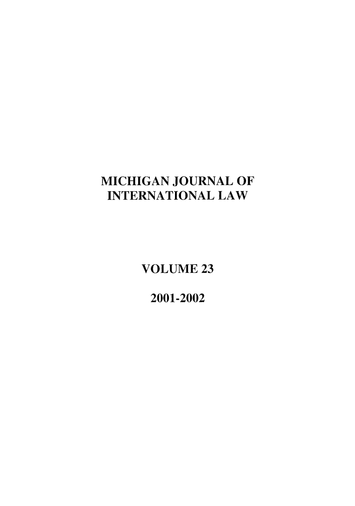 handle is hein.journals/mjil23 and id is 1 raw text is: MICHIGAN JOURNAL OF
