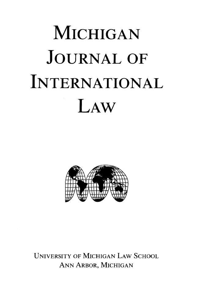 handle is hein.journals/mjil36 and id is 1 raw text is:    MICHIGAN