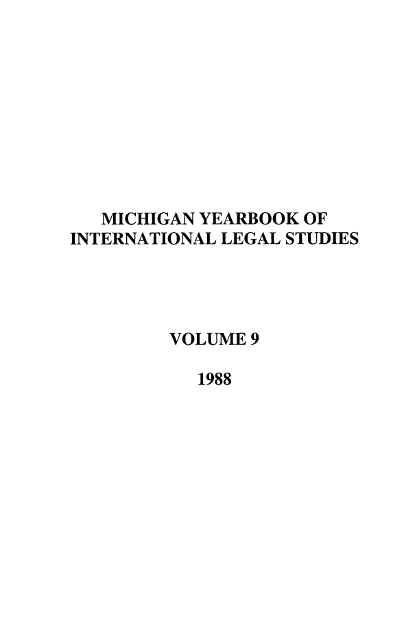 handle is hein.journals/mjil9 and id is 1 raw text is: MICHIGAN YEARBOOK OF