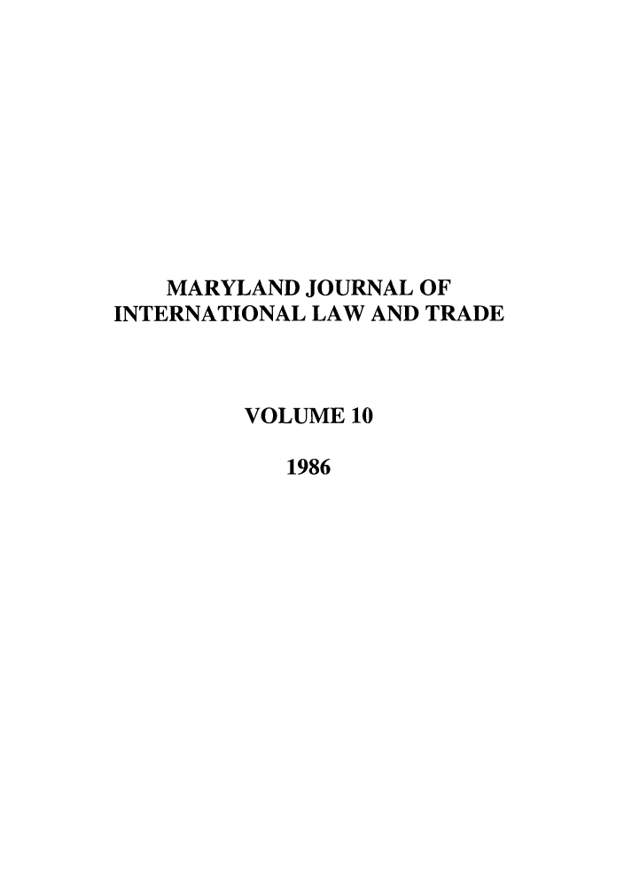 handle is hein.journals/mljilt10 and id is 1 raw text is: MARYLAND JOURNAL OF