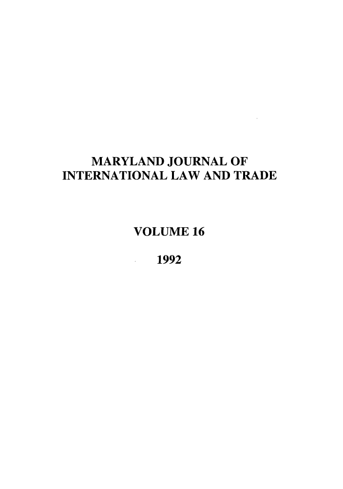 handle is hein.journals/mljilt16 and id is 1 raw text is: MARYLAND JOURNAL OF