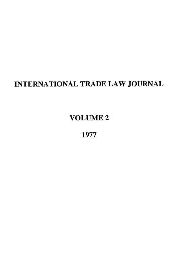handle is hein.journals/mljilt2 and id is 1 raw text is: INTERNATIONAL TRADE LAW JOURNAL
