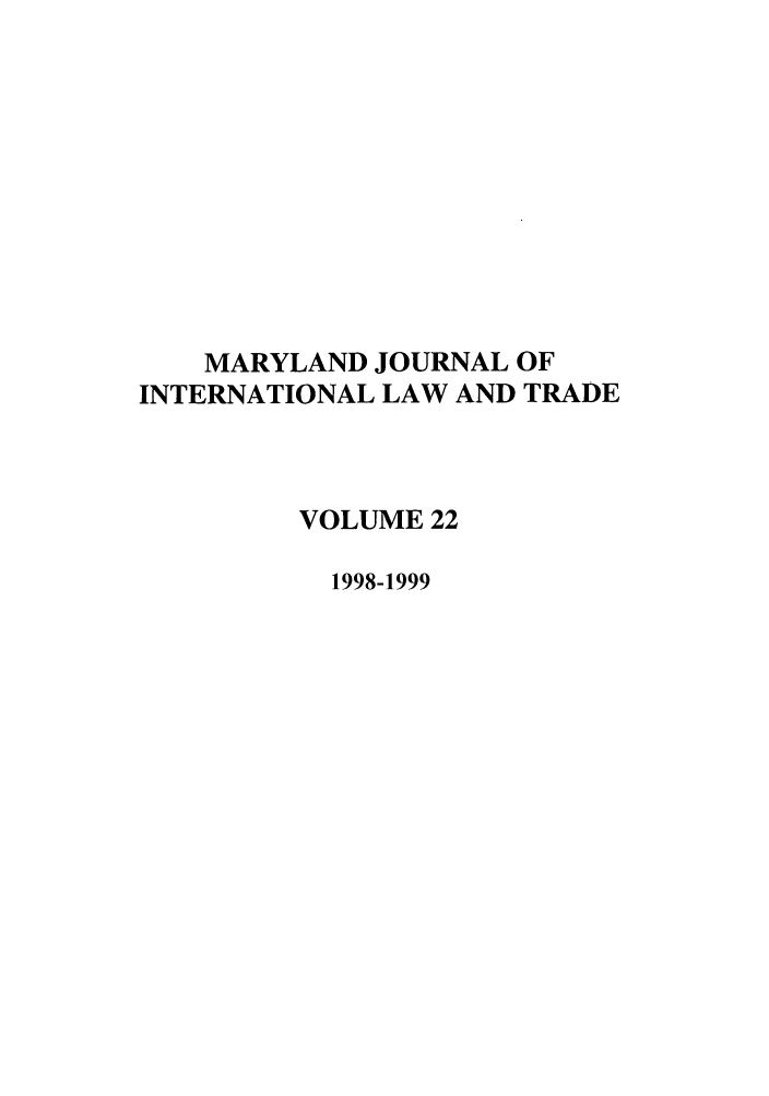 handle is hein.journals/mljilt22 and id is 1 raw text is: MARYLAND JOURNAL OF
