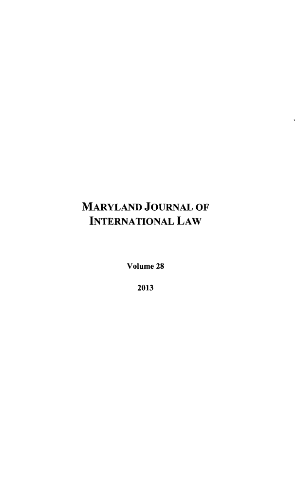 handle is hein.journals/mljilt28 and id is 1 raw text is: MARYLAND JOURNAL OF