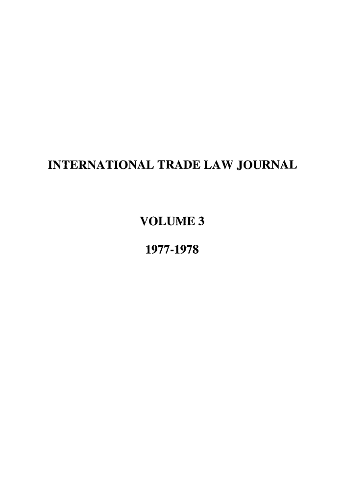 handle is hein.journals/mljilt3 and id is 1 raw text is: INTERNATIONAL TRADE LAW JOURNAL
