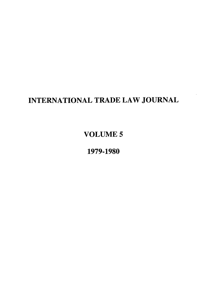 handle is hein.journals/mljilt5 and id is 1 raw text is: INTERNATIONAL TRADE LAW JOURNAL