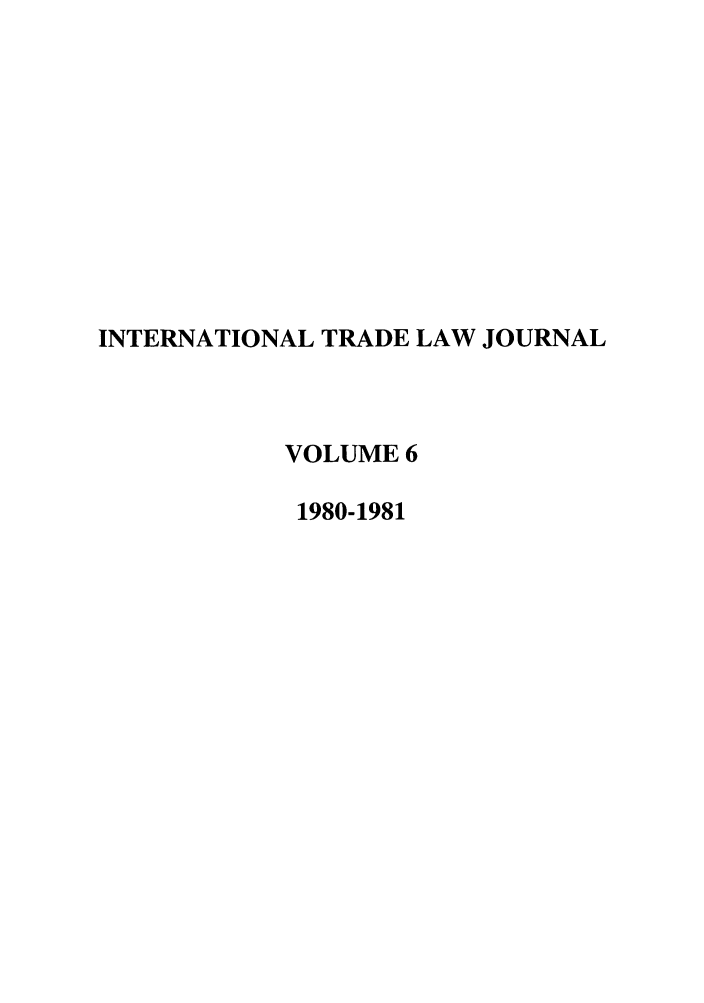 handle is hein.journals/mljilt6 and id is 1 raw text is: INTERNATIONAL TRADE LAW JOURNAL