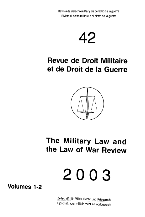 handle is hein.journals/mllwr42 and id is 1 raw text is: Revista de derecho military de derecho de la guerra