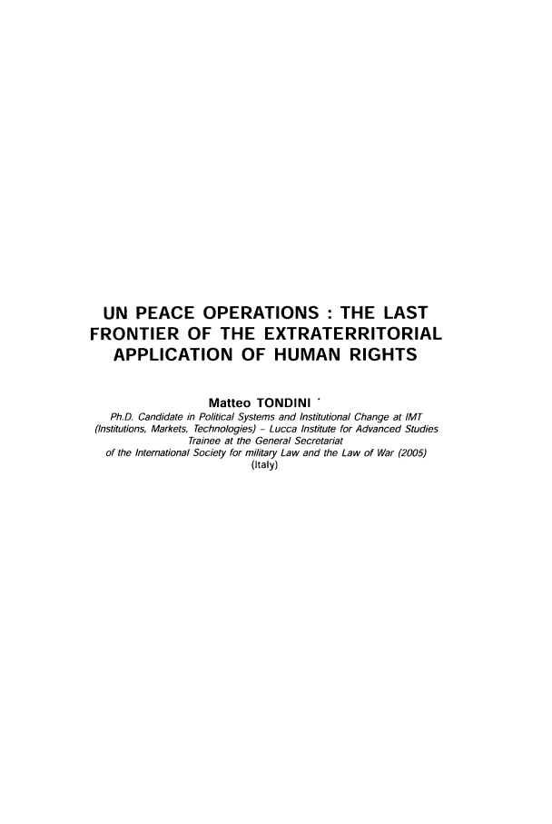 handle is hein.journals/mllwr44 and id is 175 raw text is: UN PEACE OPERATIONS : THE LAST