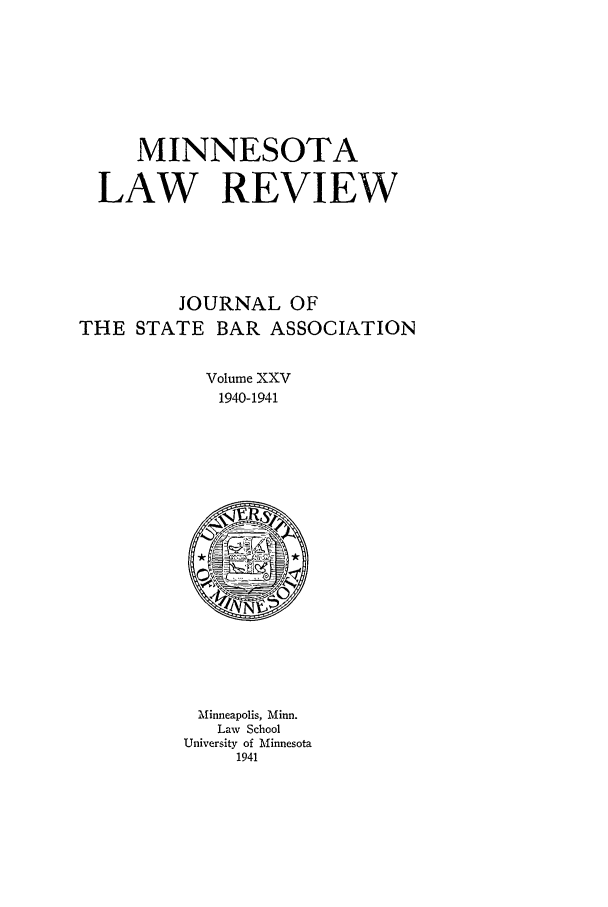 handle is hein.journals/mnlr25 and id is 1 raw text is: MINNESOTA
