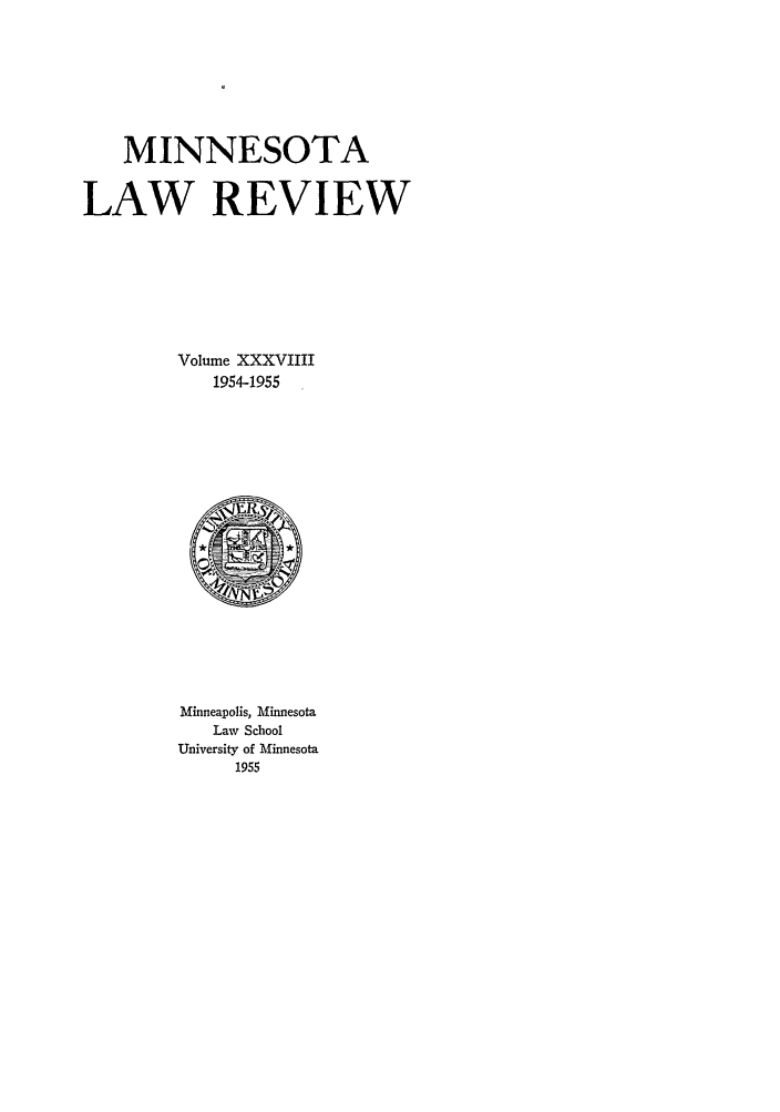 handle is hein.journals/mnlr39 and id is 1 raw text is: MINNESOTA