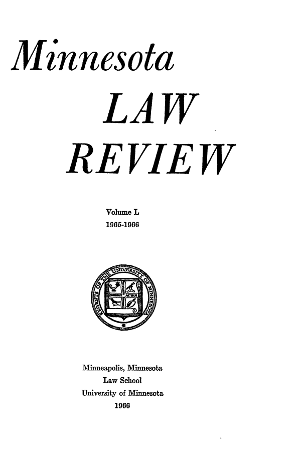 handle is hein.journals/mnlr50 and id is 1 raw text is: Minnesota