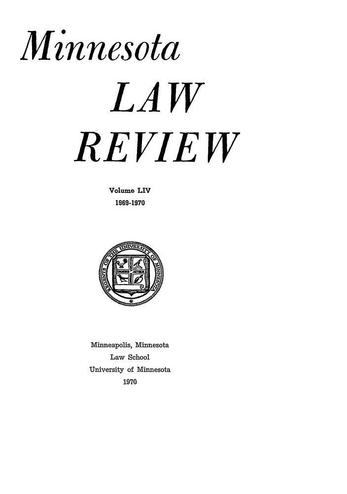 handle is hein.journals/mnlr54 and id is 1 raw text is: M'innesota