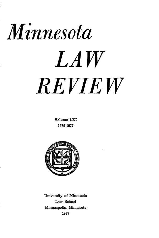 handle is hein.journals/mnlr61 and id is 1 raw text is: innesota