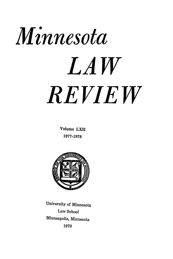 handle is hein.journals/mnlr62 and id is 1 raw text is: Mz'nnesota