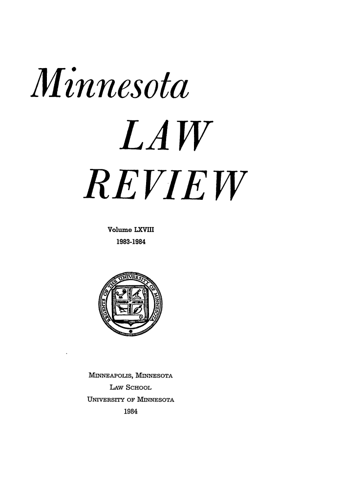 handle is hein.journals/mnlr68 and id is 1 raw text is: Minnesota