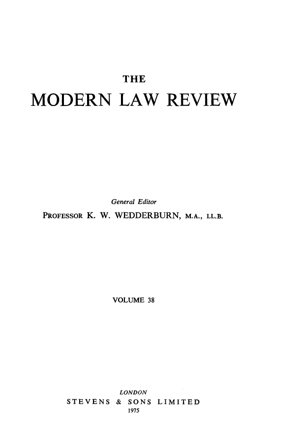 handle is hein.journals/modlr38 and id is 1 raw text is: THE