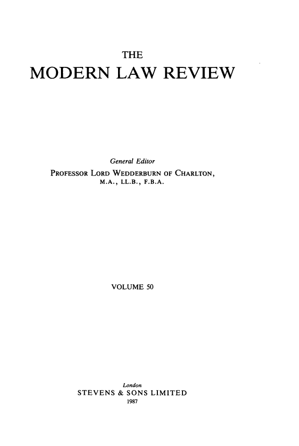 handle is hein.journals/modlr50 and id is 1 raw text is: THE