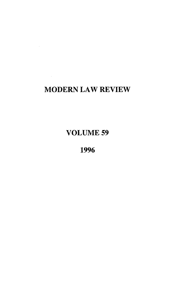 handle is hein.journals/modlr59 and id is 1 raw text is: MODERN LAW REVIEW