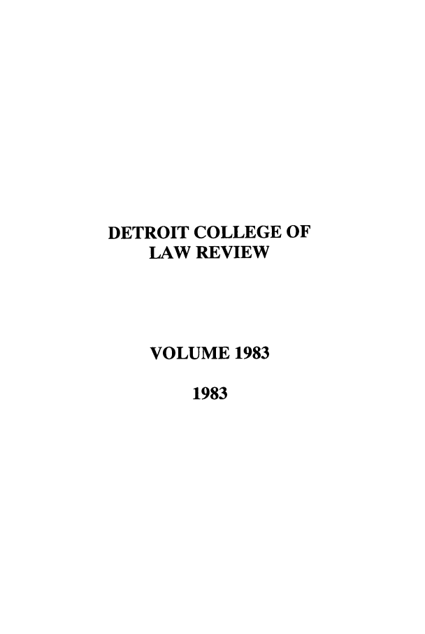 handle is hein.journals/mslr1983 and id is 1 raw text is: DETROIT COLLEGE OF