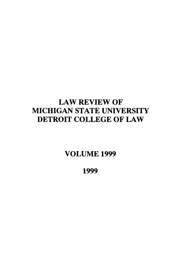 handle is hein.journals/mslr1999 and id is 1 raw text is: LAW REVIEW OF
