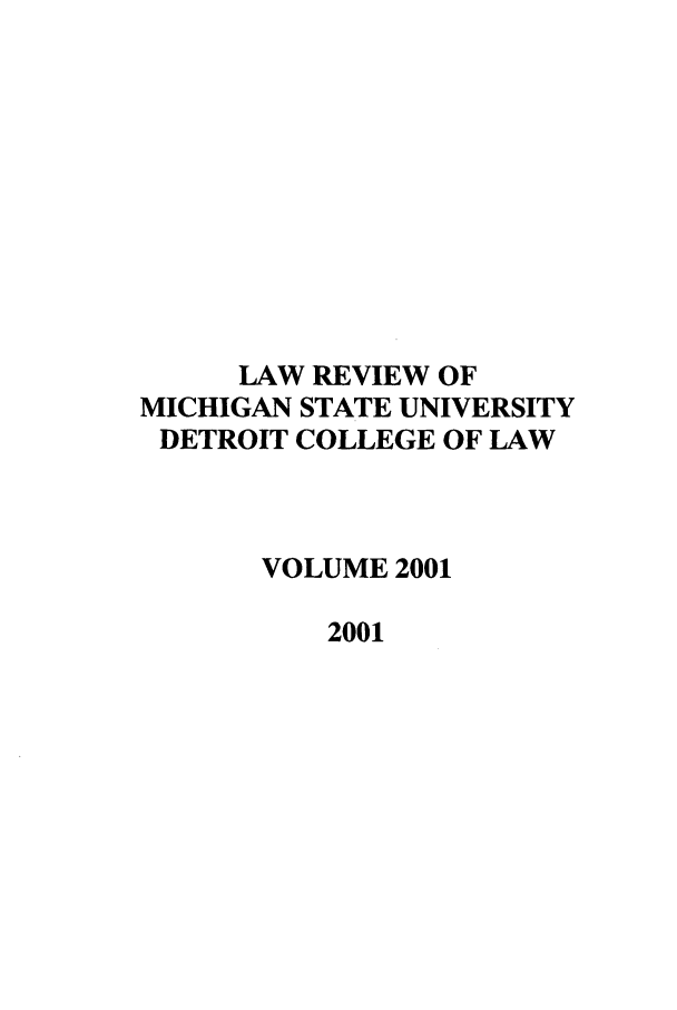 handle is hein.journals/mslr2001 and id is 1 raw text is: LAW REVIEW OF