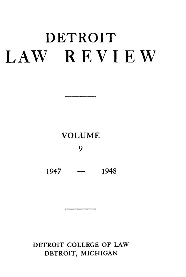 handle is hein.journals/mslr9 and id is 1 raw text is: DETROIT