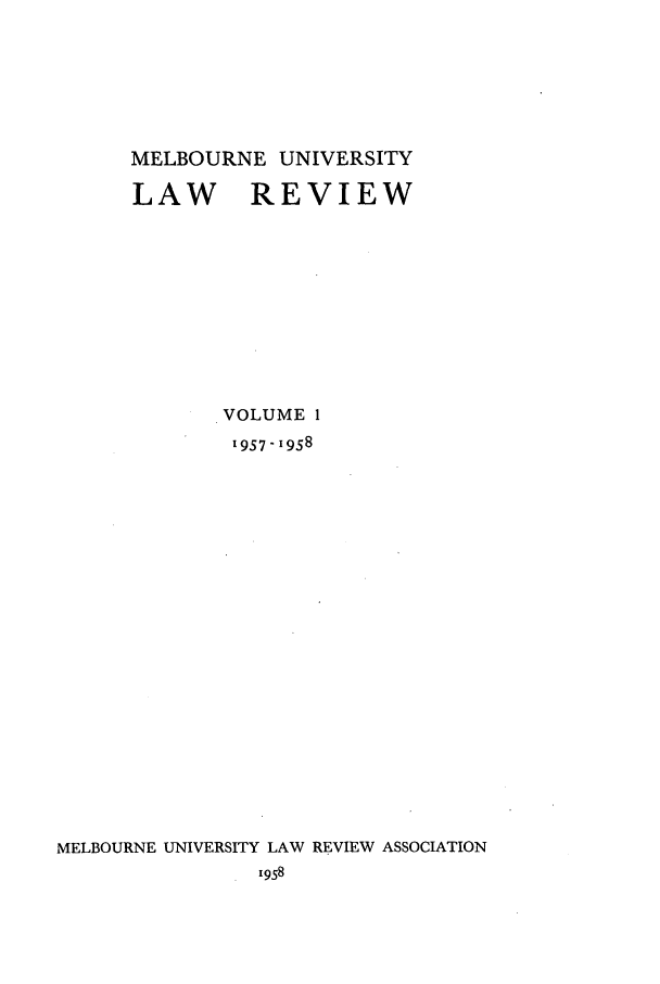 handle is hein.journals/mulr1 and id is 1 raw text is: MELBOURNE UNIVERSITY