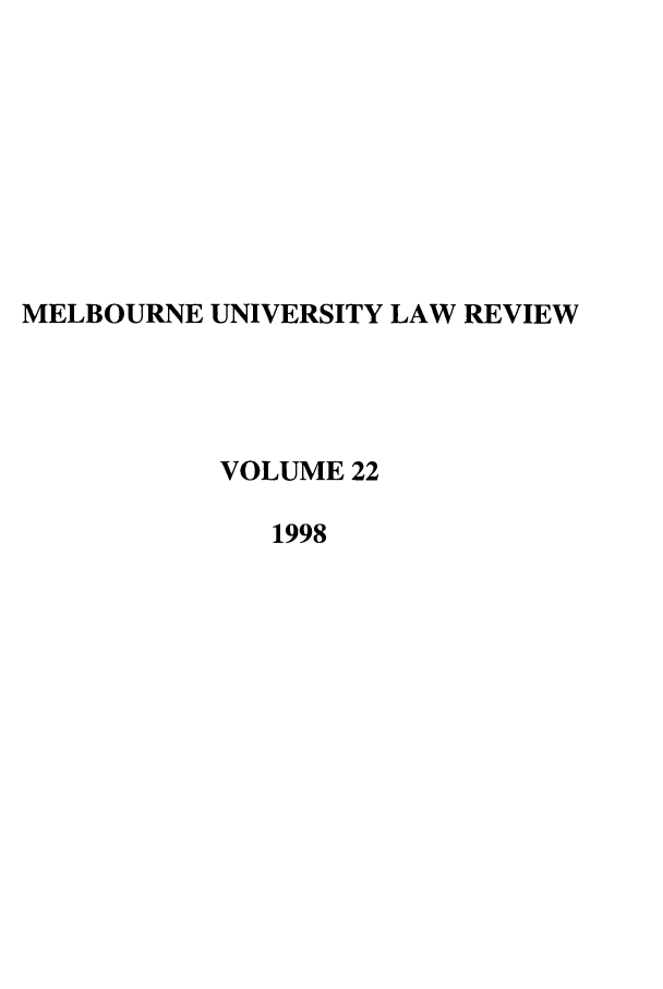 handle is hein.journals/mulr22 and id is 1 raw text is: MELBOURNE UNIVERSITY LAW REVIEW