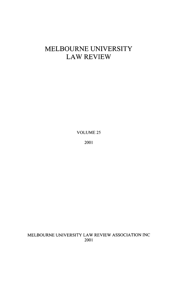handle is hein.journals/mulr25 and id is 1 raw text is: MELBOURNE UNIVERSITY