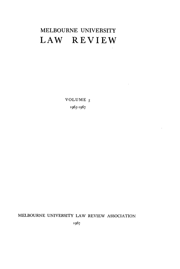 handle is hein.journals/mulr5 and id is 1 raw text is: MELBOURNE UNIVERSITY